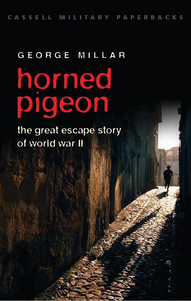 Horned Pigeon: The Great Escape Story of World War II (Cassell Military Paperbacks)