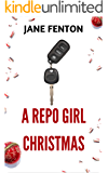 A Repo Girl Christmas (Repo Girl Series Book 2)