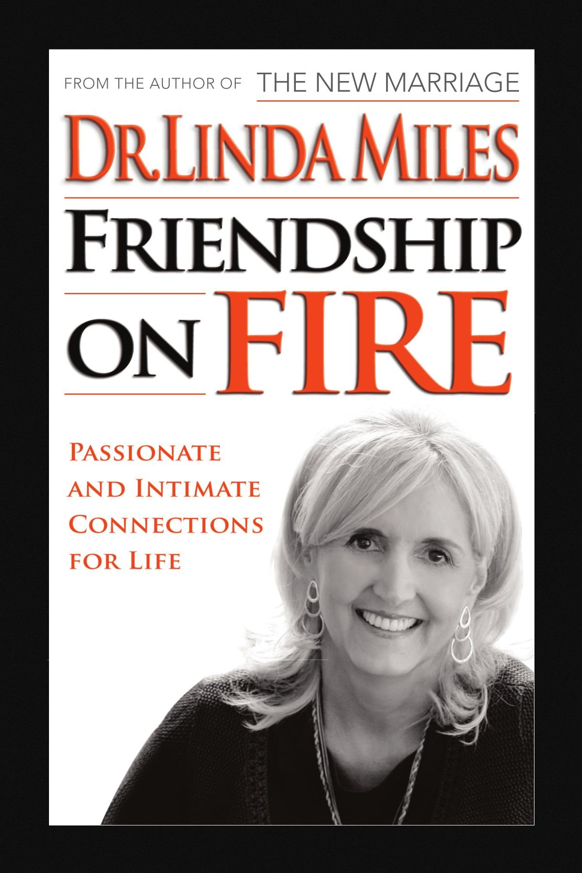 Friendship on Fire: 52 Weeks to Passionate and Intimate Connections for Life pdf