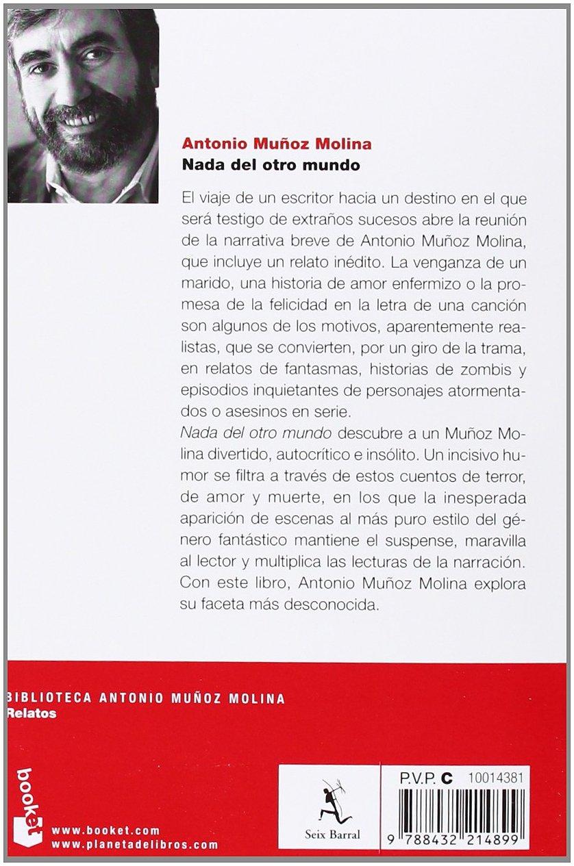 Nada del otro mundo (Biblioteca Antonio Muñoz Molina): Amazon.es: Muñoz Molina, Antonio: Libros