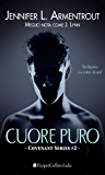 Cuore puro (Covenant Vol. 2)