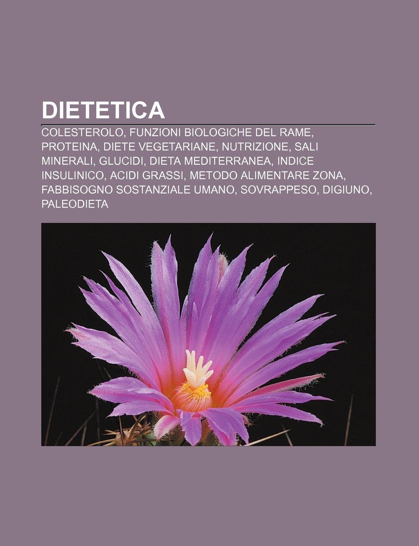 Dietetica: Colesterolo, Funzioni biologiche del rame ...