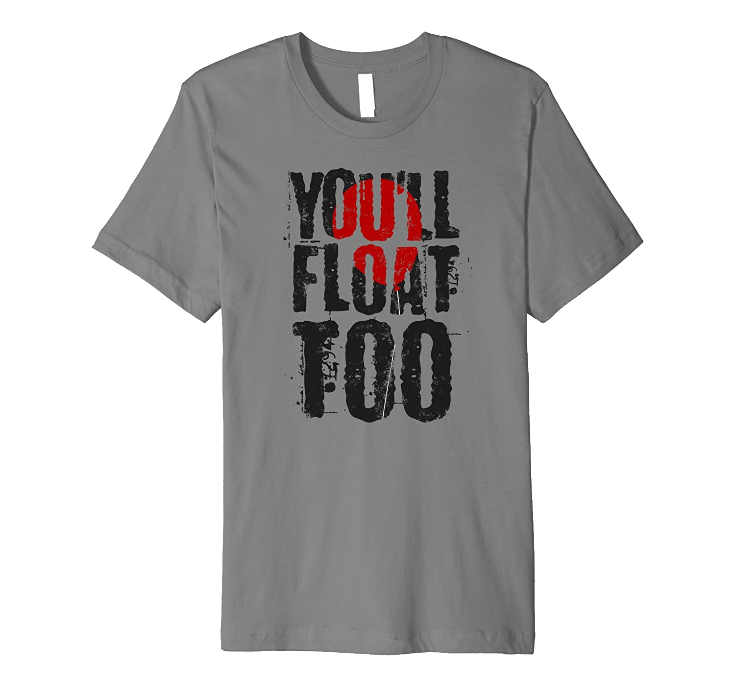 Youll Float Too Halloween Horror Red Balloon 2017 Shirt-TJ