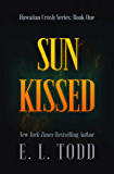 Sun Kissed (Hawaiian Crush Book 1)