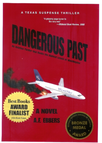 <strong>Debut Novel of Reporter, Military Pilot, and Vietnam Vet, A. Ebbers' <em>Dangerous Past</em> is The KND Thriller of The Week & Featured in This FREE Excerpt! With 4/5 Stars on 20 Reviews, You Don't Want to Miss Suspense Thriller!</strong>