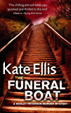 The Funeral Boat: Number 4 in series (Wesley Peterson)