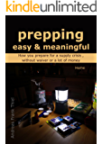 prepping easy & meaningful: How you prepare for a supply crises, without waver or a lot of money