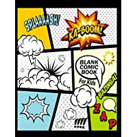 "Blank Comic Book For Kids : Create Your Own Comics With This Comic Book Journal Notebook: Over 100 Pages Large Big 8.5"" x 11"" Cartoon / Comic Book With Lots of Templates"
