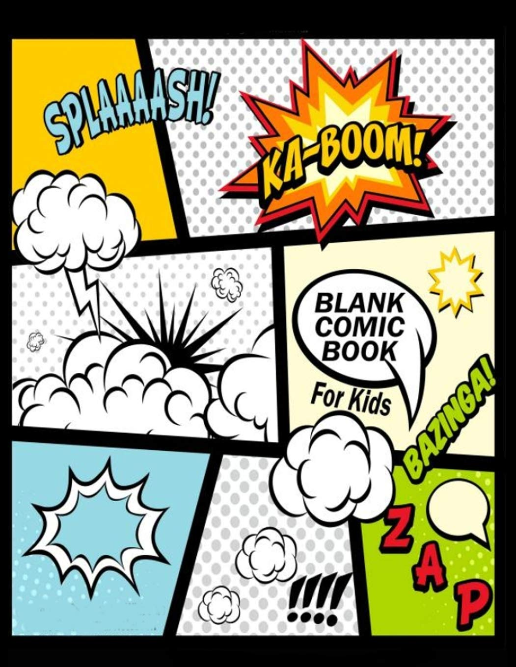 Blank Comic Book For Kids : Create Your Own Comics With This