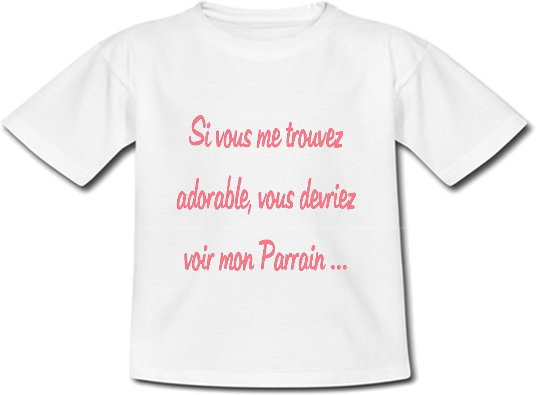 T-shirt Bébé Si vous me trouvez adorable vous devriez voir mon Parrain Rose