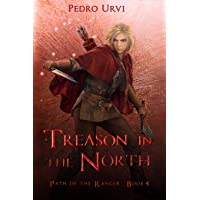 Treason in the North: (Path of the Ranger Book 4)