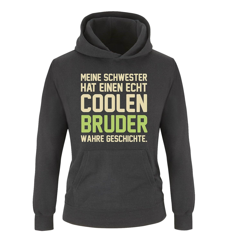 Comedy Shirts - Jungen Hoodie Print-Pulli Langarm K/ängurutasche Meine Schwester hat einen echt coolen Bruder wahre Geschichte Kapuze