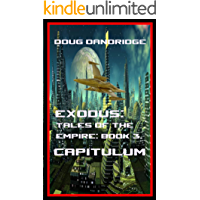 Exodus: Tales of the Empire: Book 3: Capitulum.