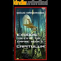 Exodus: Tales of the Empire: Book 3: Capitulum.