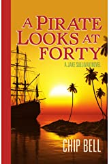 A Pirate Looks at Forty (The Jake Sullivan Series Book 4) Kindle Edition