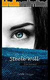 Steele Will: A Lara Steele novel (Lara Steele series Book 1)