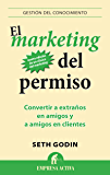 El marketing del permiso (Gestion Del Conocimiento)