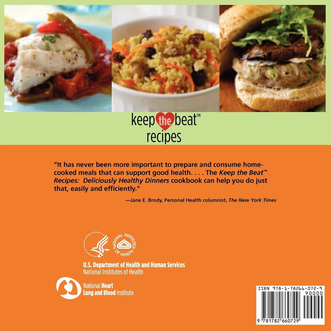 Keep The Beat Recipes : Deliciously Healthy Dinners
