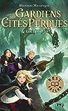 Gardiens des cités perdues - tome 04 : Les invisibles (4)