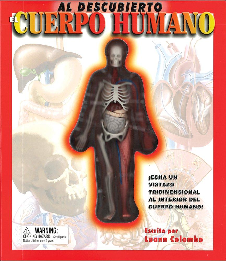 Read Online Al descubierto: El cuerpo humano: Uncover the Human Body, Spanish-Language Edition (Spanish Edition) PDF