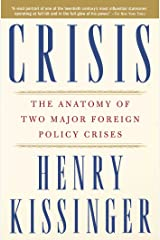 Crisis: The Anatomy of Two Major Foreign Policy Crises Kindle Edition