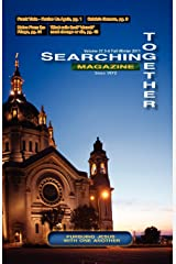 Searching Together Magazine: Fall-Winter 2011 Paperback