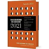 Agenda 2021 Todos deberíamos ser feministas (Literatura Random House)