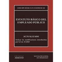 Estatuto Básico del Empleado Público (Edición básica en formato A4): Actualizado, incluyendo la última reforma recogida…