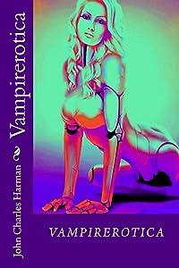 Vampirerotica (Vampireortica Book 1)