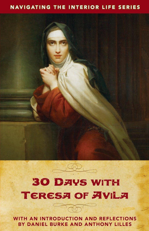 Read Online 30 Days with Teresa of Avila PDF