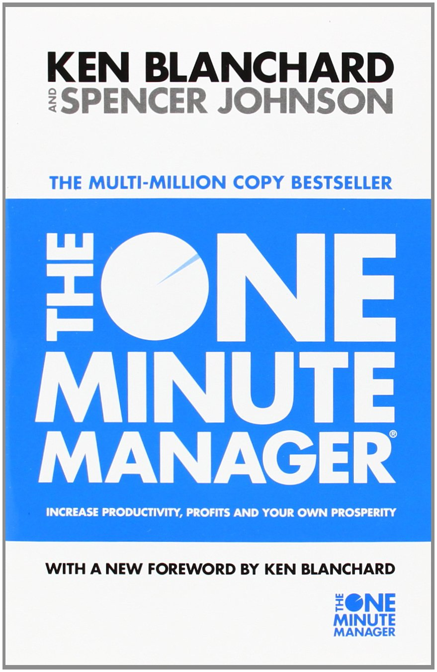 The One Minute Manager - Increase Productivity, Profits And ...