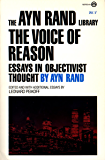 The Voice of Reason: Essays in Objectivist Thought: 5 (The Ayn Rand Library)