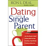 Dating and the Single Parent: * Are You Ready to Date? * Talking With the Kids * Avoiding a Big Mistake * Finding Lasting Lov