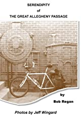 Serendipity of the Great Allegheny Passage Paperback