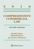 Comprehensive Commercial Law, 2016 Statutory Supplement (Supplements)