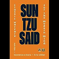 Sun Tzu Said: Classic Warfare for the Modern Mind (English Edition)
