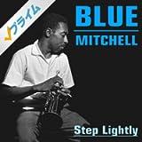 Blue Mitchell: Step Lightly