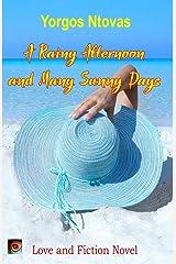 A Rainy Afternoon and Many Sunny Days (Yorgos Books) Paperback
