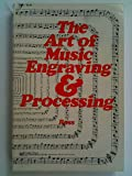 The Art of Music Engraving and Processing