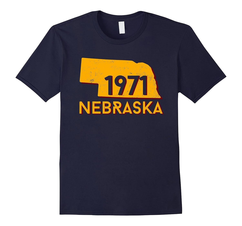 Born In 1971 Nebraska T-shirt-FL