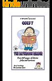 The Bathroom Reader (GOLF Book 7) (English Edition)