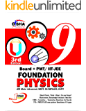 New pattern Class 9 Board + PMT/ IIT-JEE Foundation PHYSICS 3rd edition