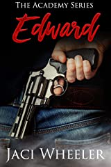 Edward: A novella (The Academy Series Book 3) Kindle Edition