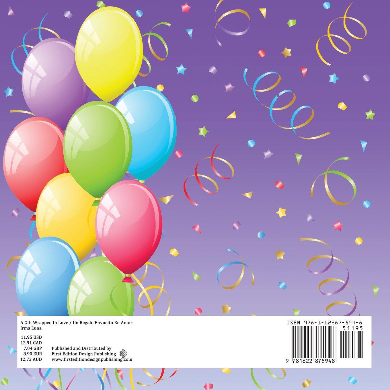 A Gift Wrapped in Love/ Un Regalo Envuelto En Amor (Spanish Edition): Irma Luna: 9781622875948: Amazon.com: Books