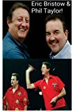 Eric Bristow & Phil Taylor!: The Crafty Cockney & The Crafty Potter!