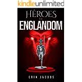 Héroes de Englandom (Libro 1, Serie Englandom)
