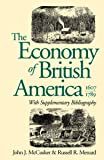 The Economy of British America, 1607-1789 (Published by the Omohundro Institute of Early American History and Culture and the University of North Carolina Press)