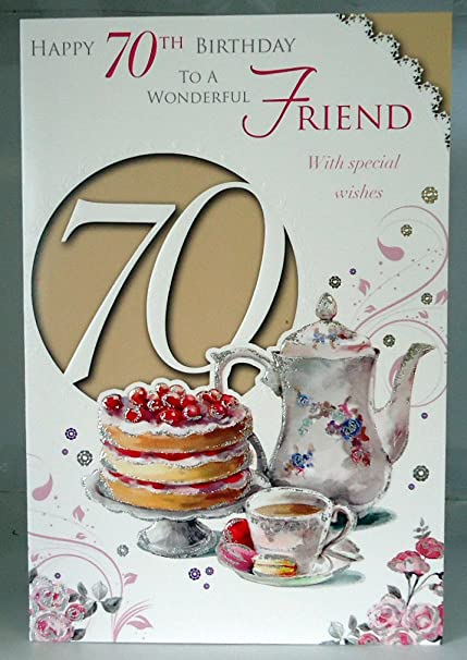Happy 70th Birthday To A Wonderful Friend With Special Wishes 70 Lovely Bright Modern Card Verse Amazoncouk Kitchen Home