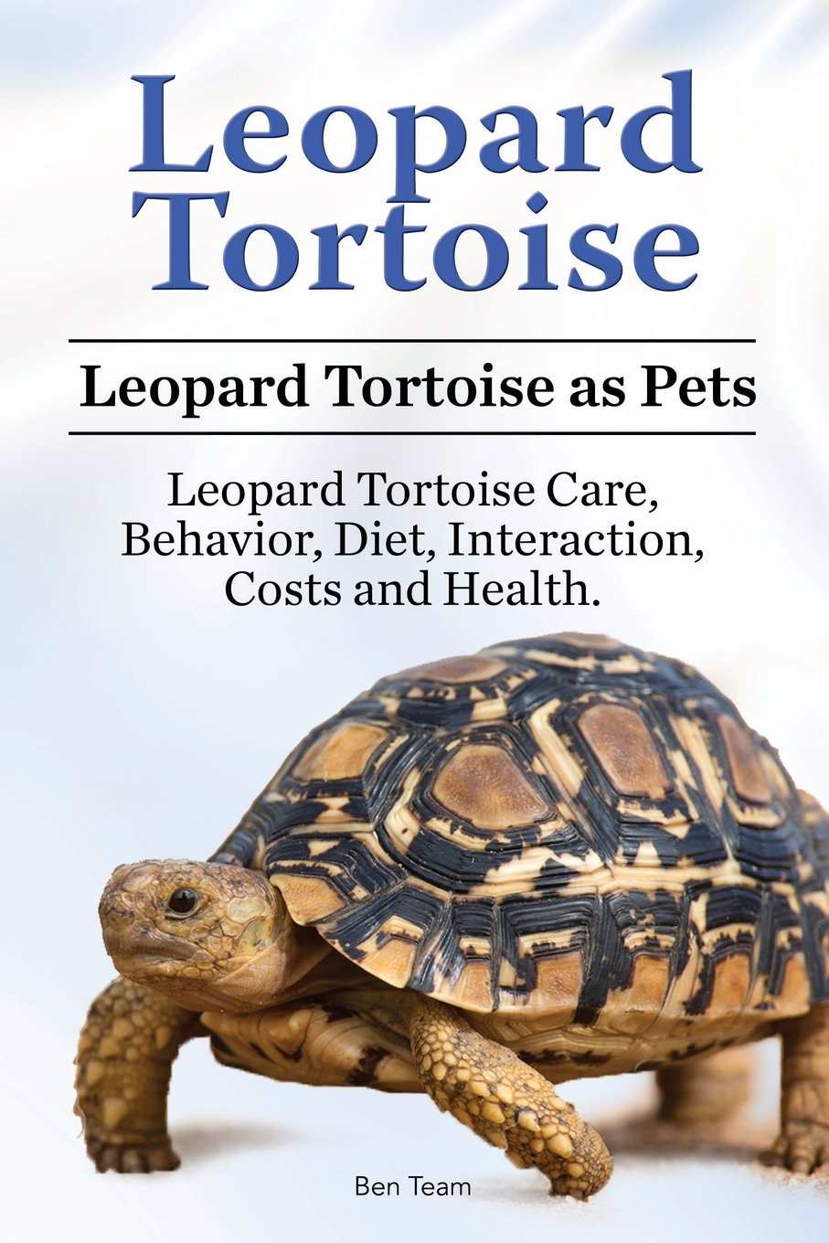Leopard Tortoise. Leopard Tortoise as Pets. Leopard Tortoise Care, Behavior, Diet, Interaction, Costs and Health.