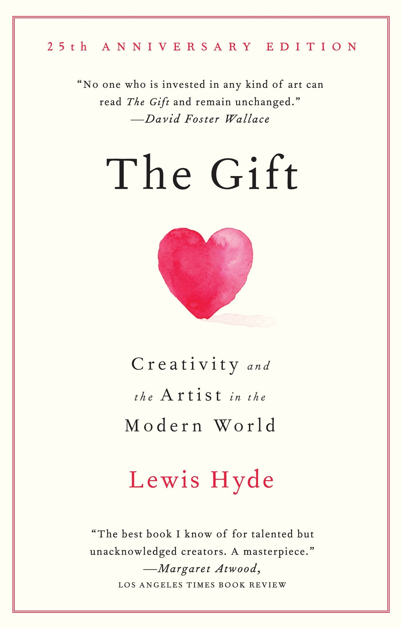 Amazon The Gift Creativity And The Artist In The Modern World